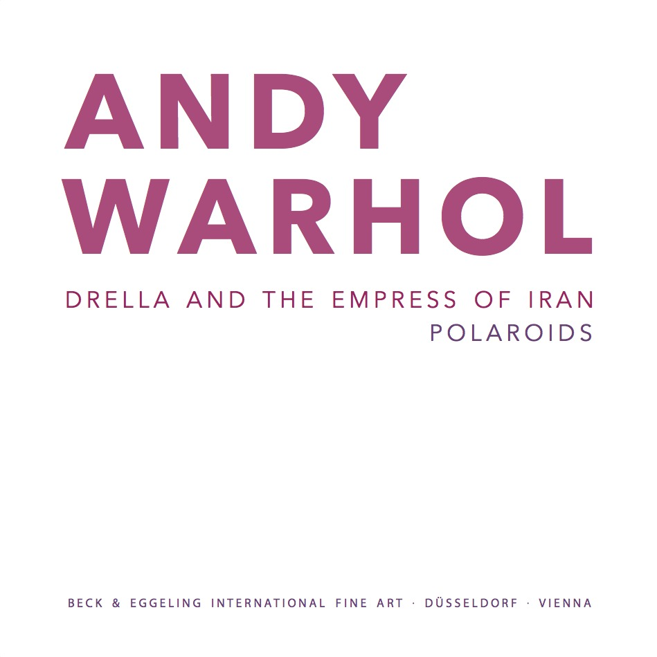 Andy Warhol. Drella and the Empress of Iran